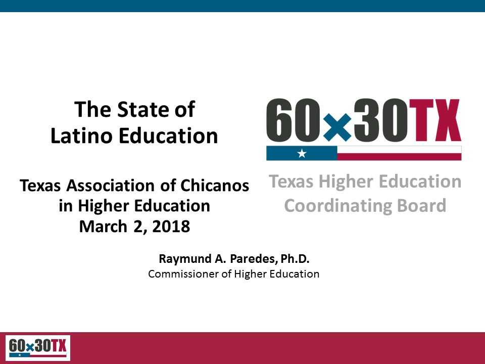 The State of Latino Education by THECB Commissioner