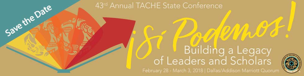 SAVE the Date - 44th Annual TACHE Conference